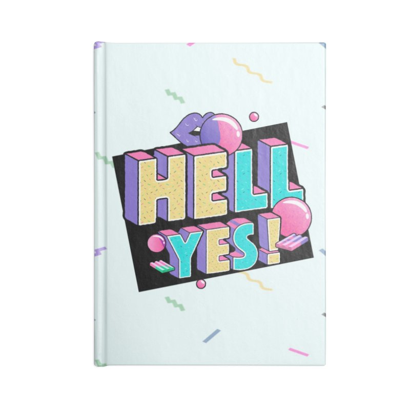Hell Yes Accessories Lined Journal Notebook by Mountain View Co