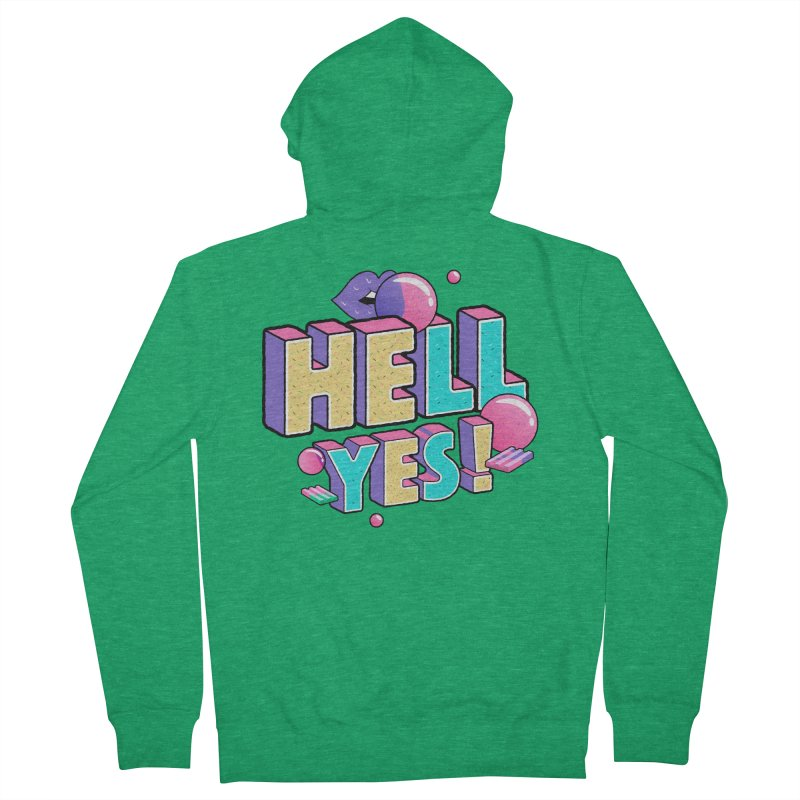 Hell Yes Men's French Terry Zip-Up Hoody by Mountain View Co