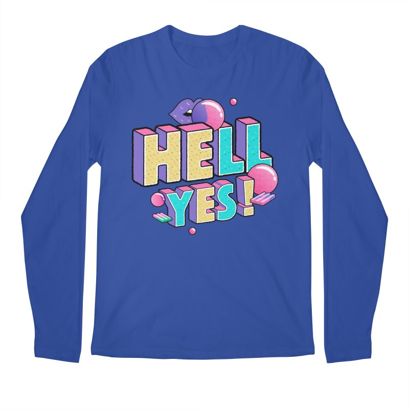 Hell Yes Men's Regular Longsleeve T-Shirt by Mountain View Co