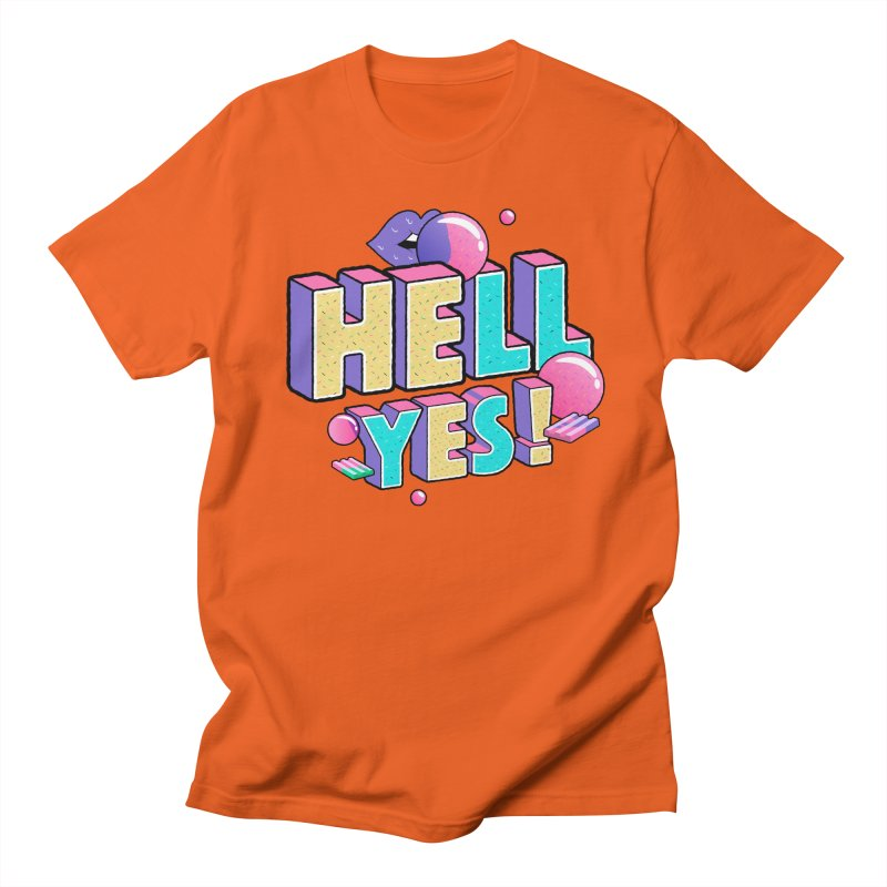 Hell Yes Men's Regular T-Shirt by Mountain View Co