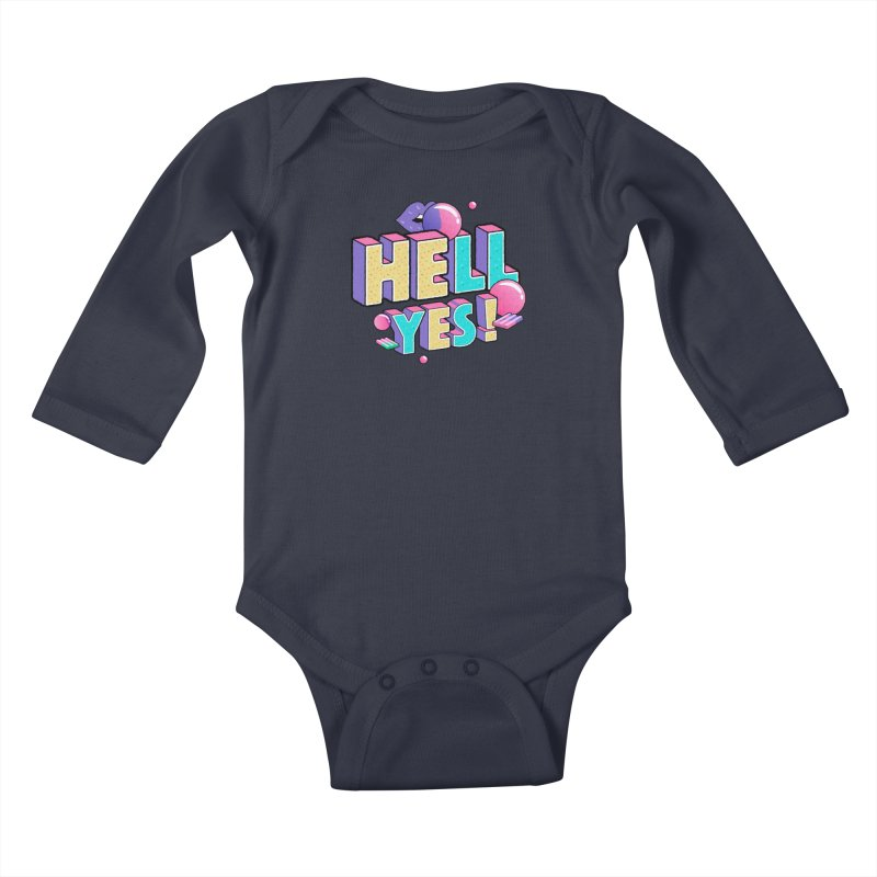 Hell Yes Kids Baby Longsleeve Bodysuit by Mountain View Co