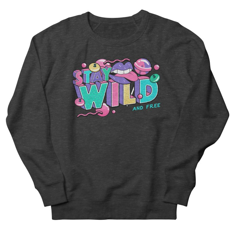 Stay Wild Men's French Terry Sweatshirt by Mountain View Co