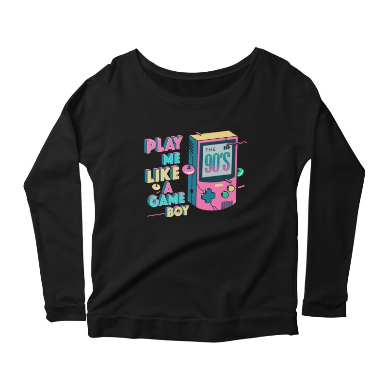 Play Me Like A Game Boy (Threadless Exclusive) Women's Scoop Neck Longsleeve T-Shirt by Mountain View Co