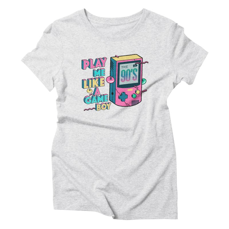 Play Me Like A Game Boy (Threadless Exclusive) Women's Triblend T-Shirt by Mountain View Co