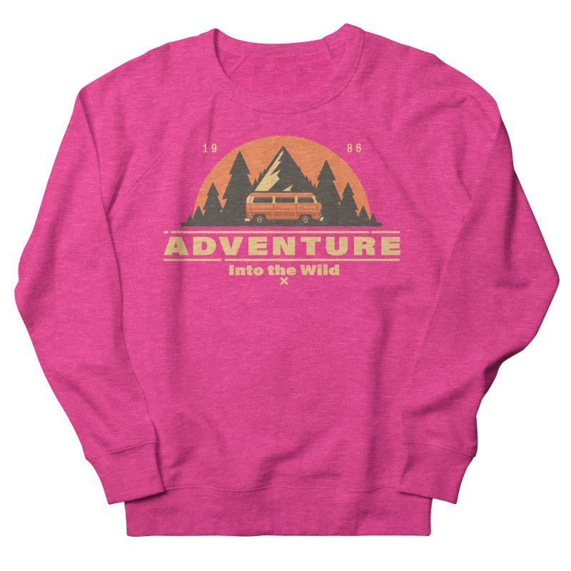 Adventure into the Wild Women's French Terry Sweatshirt by Mountain View Co