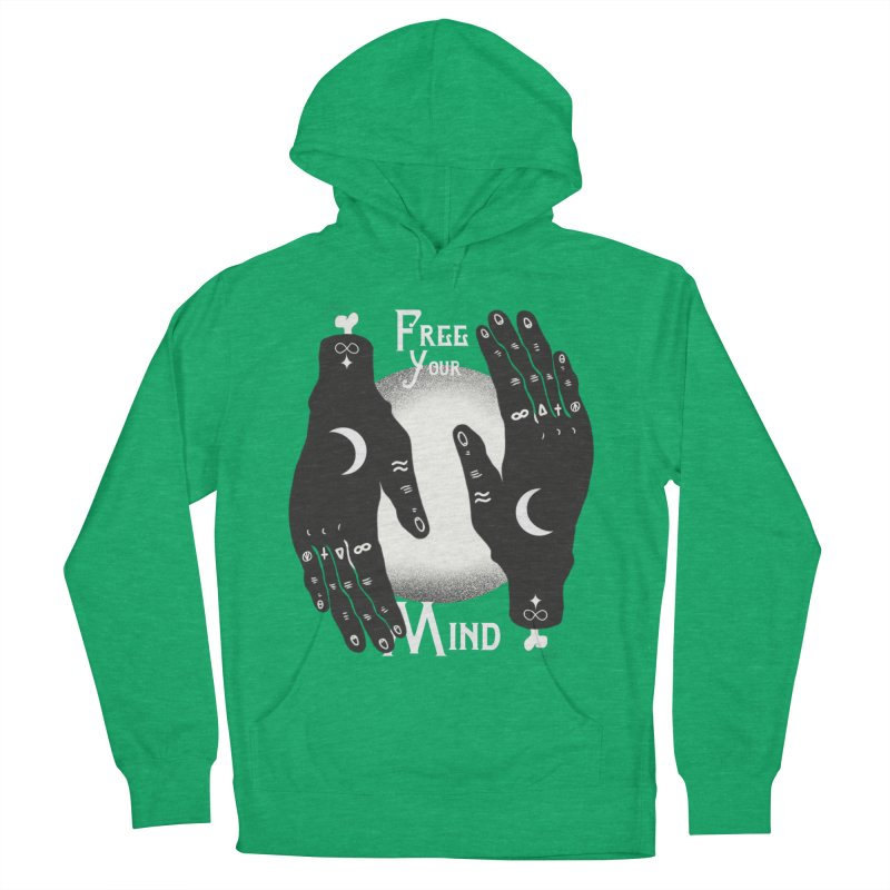 Free Your Mind Women's French Terry Pullover Hoody by Mountain View Co