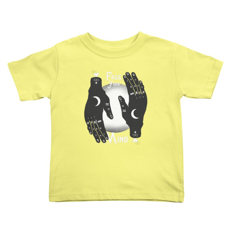 Free Your Mind Kids Toddler T-Shirt by Mountain View Co