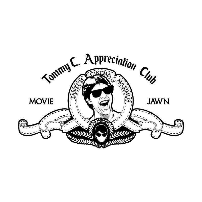 Official Tommy C. Appreciation Club by Moviejawn's Artist Shop