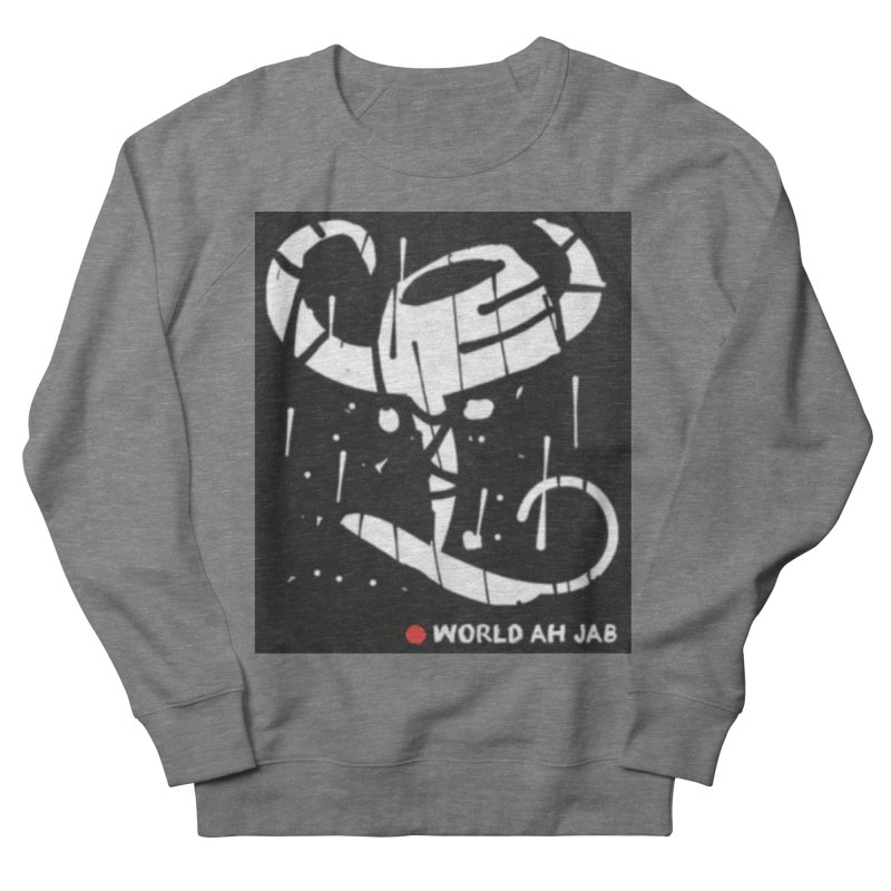'WORLD AH JAB' Women's French Terry Sweatshirt by Mozayic's Artist Shop