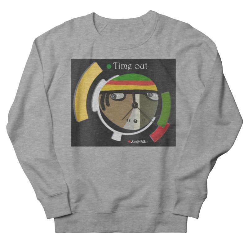 Time Out Men's French Terry Sweatshirt by Mozayic's Artist Shop