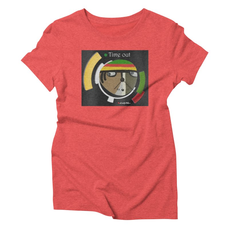 Time Out Women's Triblend T-Shirt by Mozayic's Artist Shop
