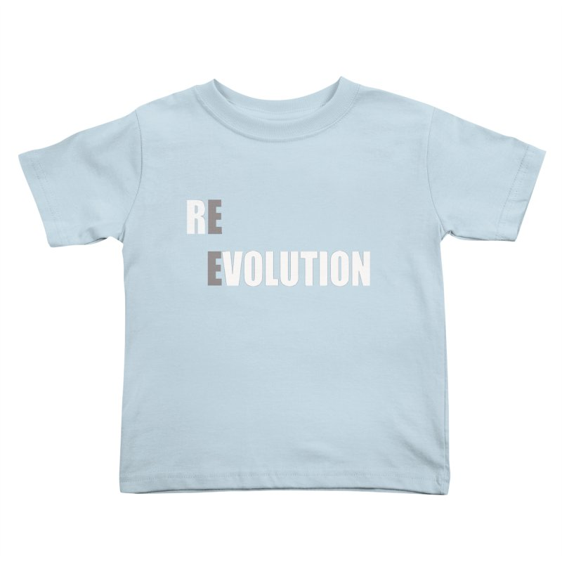 RE - EVOLUTION (Dark Shirts) Kids Toddler T-Shirt by Mr Tee's Artist Shop