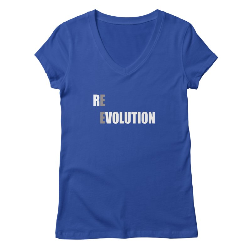 RE - EVOLUTION (Dark Shirts) Women's V-Neck by Mr Tee's Artist Shop