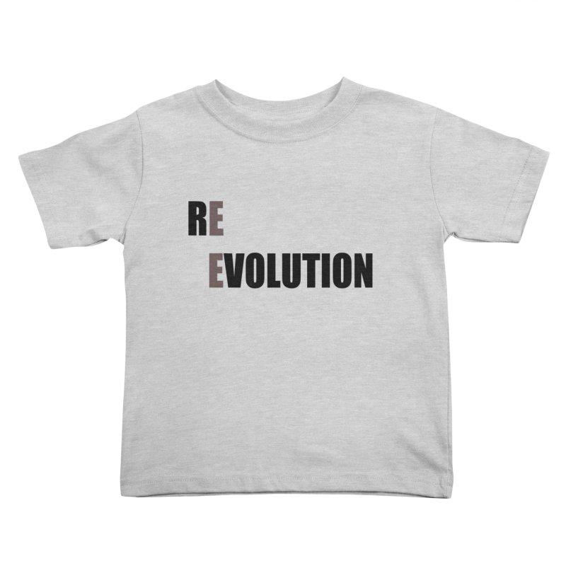 RE - EVOLUTION (Light Shirts) Kids Toddler T-Shirt by Mr Tee's Artist Shop