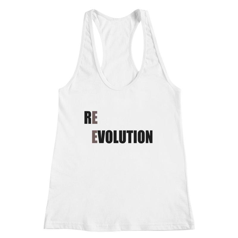 RE - EVOLUTION (Light Shirts) Women's Racerback Tank by Mr Tee's Artist Shop