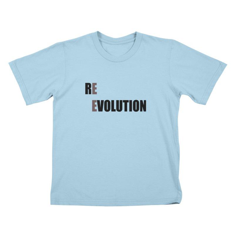 RE - EVOLUTION (Light Shirts) Kids T-Shirt by Mr Tee's Artist Shop