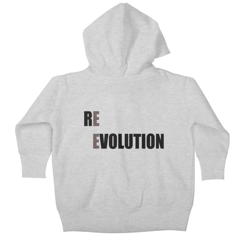 RE - EVOLUTION (Light Shirts) Kids Baby Zip-Up Hoody by Mr Tee's Artist Shop
