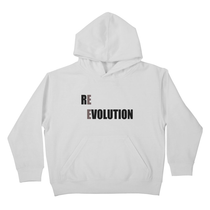 RE - EVOLUTION (Light Shirts) Kids Pullover Hoody by Mr Tee's Artist Shop