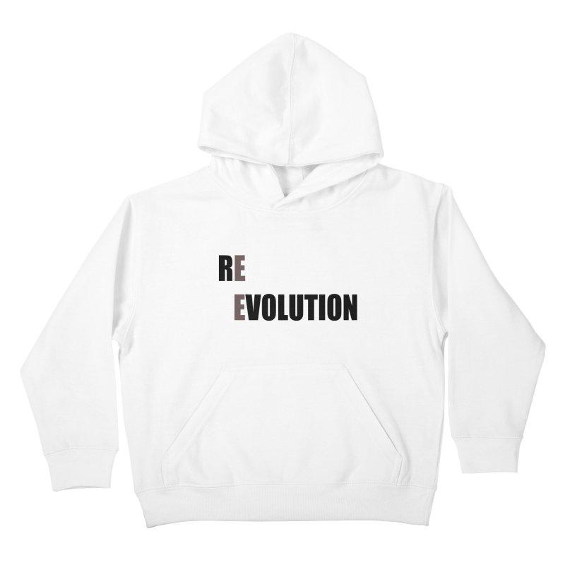 RE - EVOLUTION (Light Shirts) Kids Pullover Hoody by Mr Tee's Artist Shop