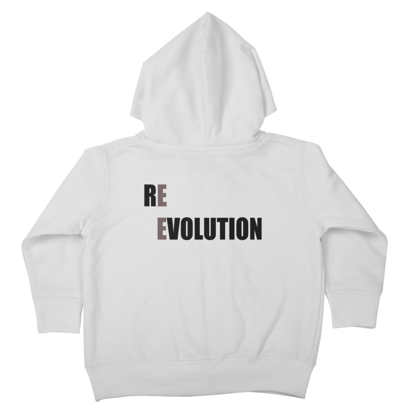 RE - EVOLUTION (Light Shirts) Kids Toddler Zip-Up Hoody by Mr Tee's Artist Shop