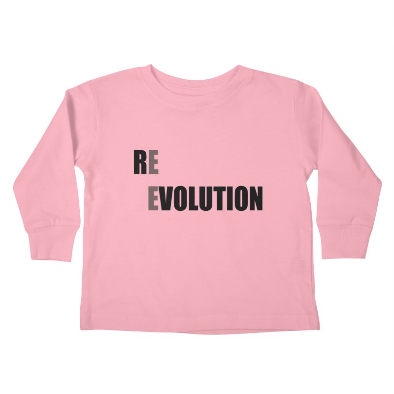 RE - EVOLUTION (Light Shirts) Kids Toddler Longsleeve T-Shirt by Mr Tee's Artist Shop