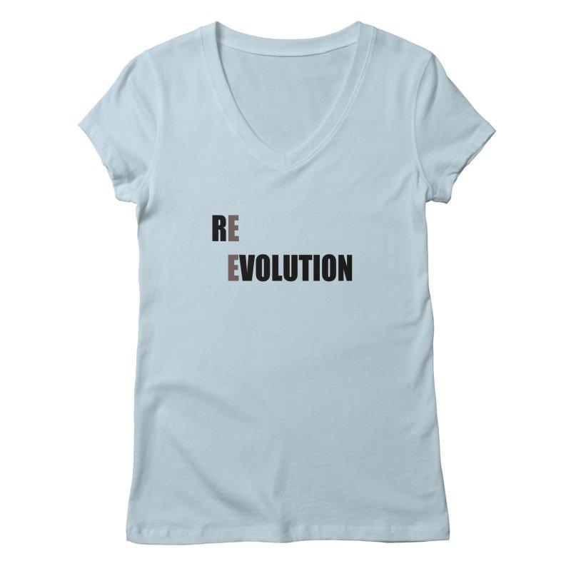 RE - EVOLUTION (Light Shirts) Women's V-Neck by Mr Tee's Artist Shop