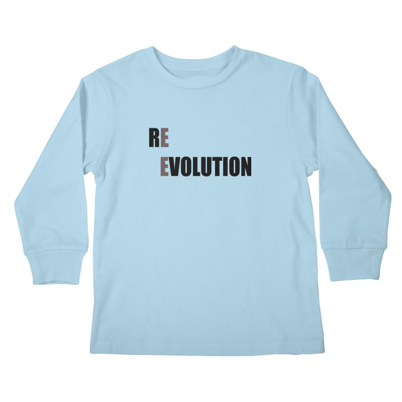RE - EVOLUTION (Light Shirts) Kids Longsleeve T-Shirt by Mr Tee's Artist Shop