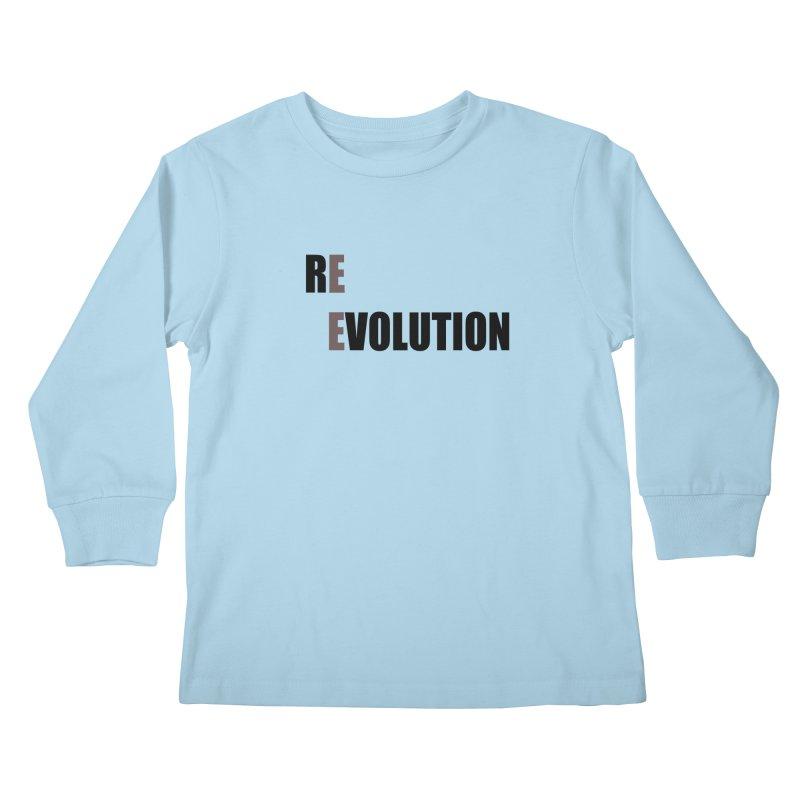RE - EVOLUTION (Light Shirts) Kids Longsleeve T-Shirt by Mr Tee's Artist Shop