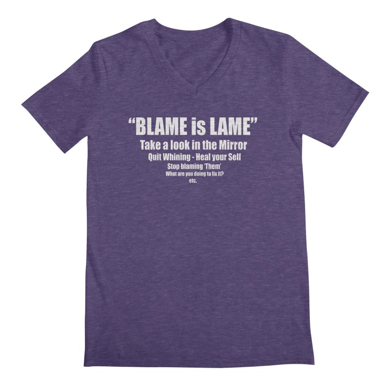 Blame is Lame (Dark Shirts) Men's Regular V-Neck by Mr Tee's Artist Shop