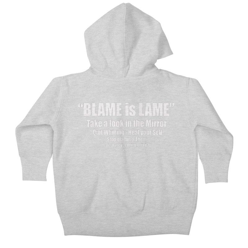 Blame is Lame (Dark Shirts) Kids Baby Zip-Up Hoody by Mr Tee's Artist Shop