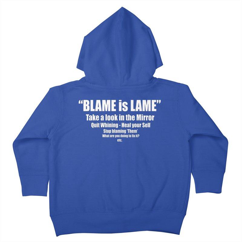 Blame is Lame (Dark Shirts) Kids Toddler Zip-Up Hoody by Mr Tee's Artist Shop