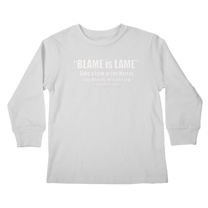 Blame is Lame (Dark Shirts) Kids Longsleeve T-Shirt by Mr Tee's Artist Shop