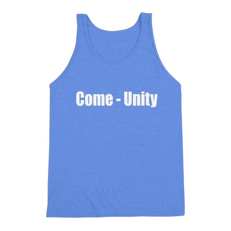 COME-UNITY Men's Triblend Tank by Mr Tee's Artist Shop