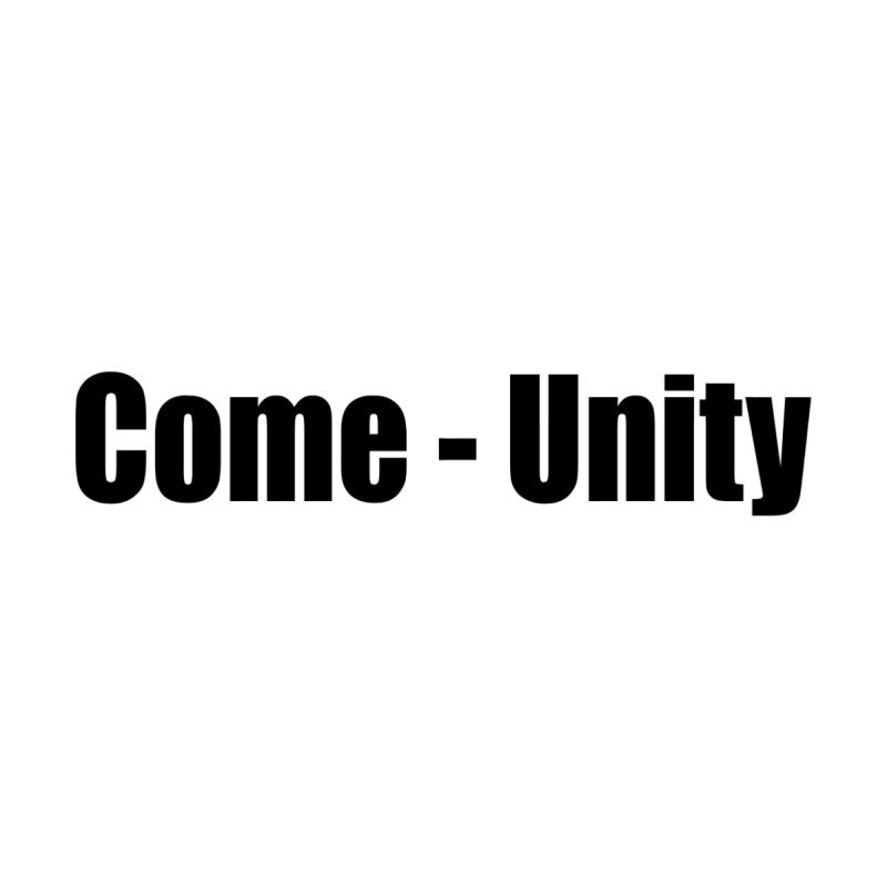 Come - Unity  LIGHT Shirts Women's Tank by Mr Tee's Artist Shop