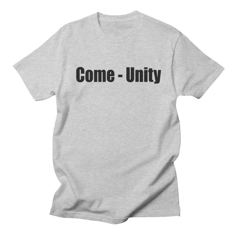 Come - Unity  LIGHT Shirts Men's T-Shirt by Mr Tee's Artist Shop