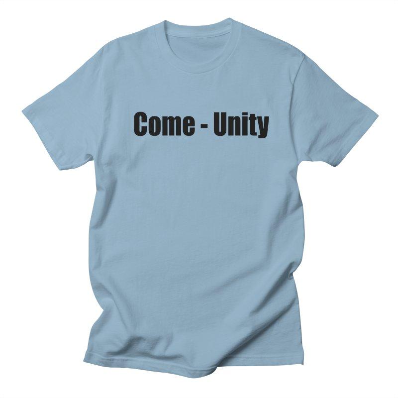 Come - Unity  LIGHT Shirts Men's Regular T-Shirt by Mr Tee's Artist Shop
