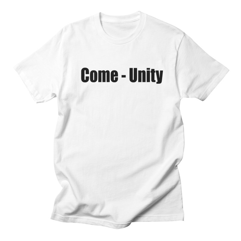 Come - Unity  LIGHT Shirts Men's Regular T-Shirt by Mr Tee's Artist Shop