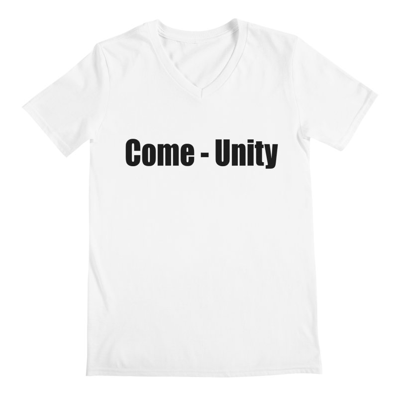 Come - Unity  LIGHT Shirts Men's V-Neck by Mr Tee's Artist Shop