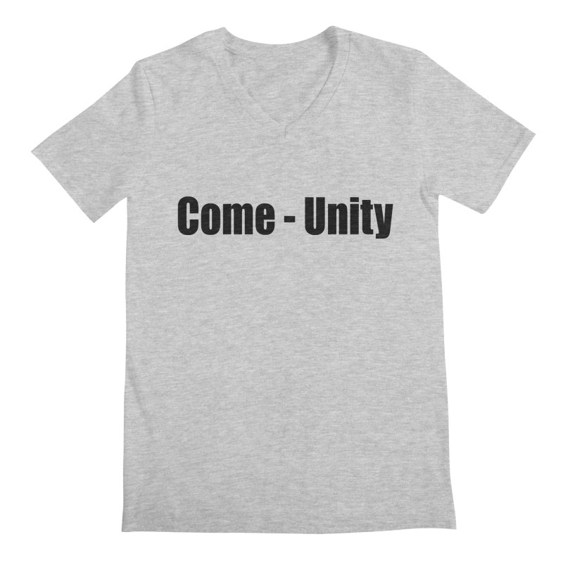 Come - Unity  LIGHT Shirts Men's V-Neck by Mr Tee's Artist Shop
