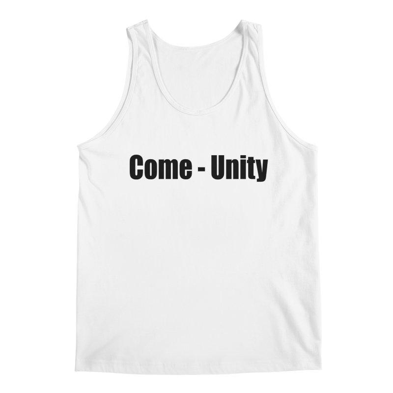 Come - Unity  LIGHT Shirts Men's Tank by Mr Tee's Artist Shop