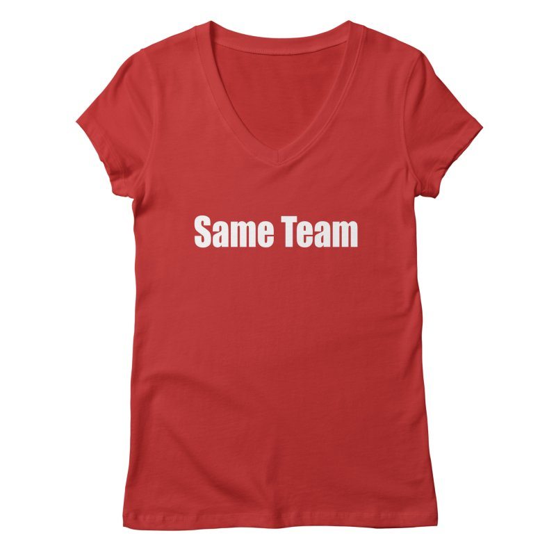 Same Team Women's Regular V-Neck by Mr Tee's Artist Shop