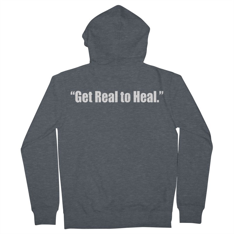 Get Real to Heal - Dark - no signature Men's French Terry Zip-Up Hoody by Mr Tee's Artist Shop