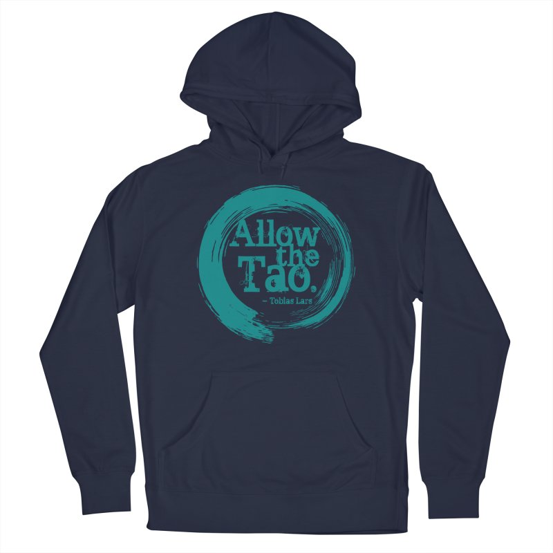 Allow the Tao (Turquoise) Men's Pullover Hoody by Mr Tee's Artist Shop