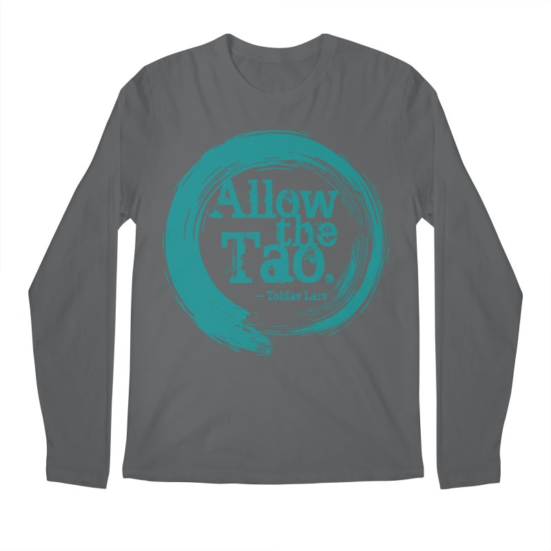 Allow the Tao (Turquoise) Men's Longsleeve T-Shirt by Mr Tee's Artist Shop
