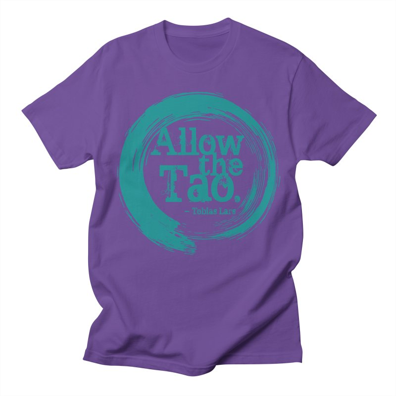 Allow the Tao (Turquoise) Men's T-Shirt by Mr Tee's Artist Shop