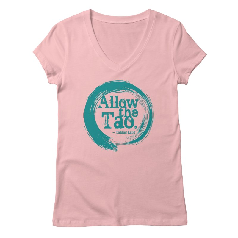 Allow the Tao (Turquoise) Women's V-Neck by Mr Tee's Artist Shop