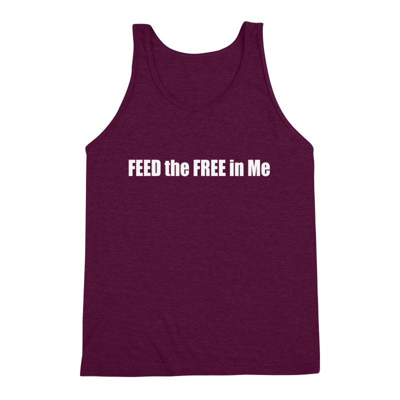 FEED the FREE in Me Men's Triblend Tank by Mr Tee's Artist Shop
