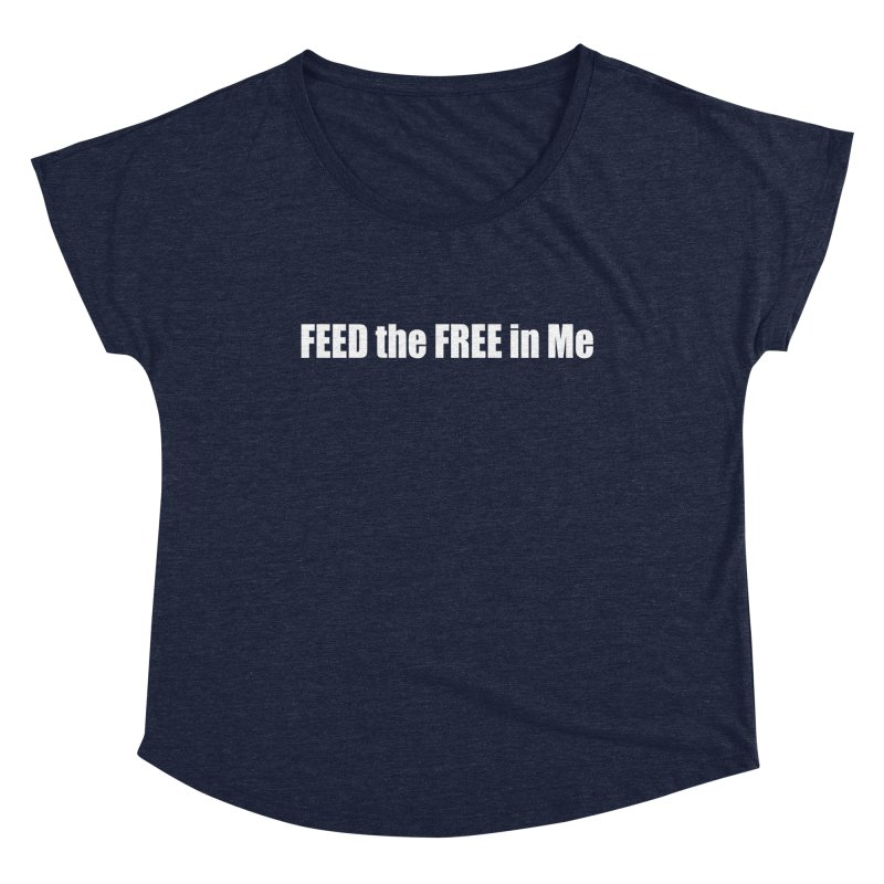 FEED the FREE in Me Women's Scoop Neck by Mr Tee's Artist Shop