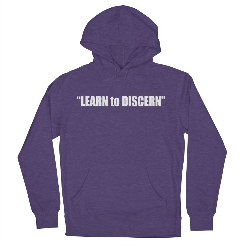 LEARN to DISCERN Women's French Terry Pullover Hoody by Mr Tee's Artist Shop