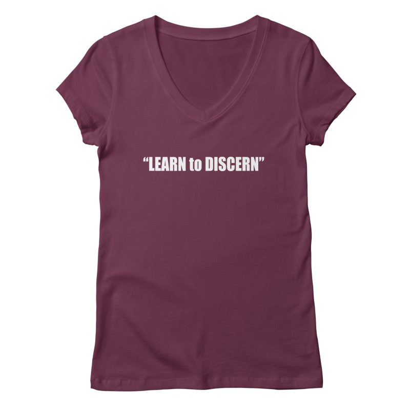 LEARN to DISCERN Women's Regular V-Neck by Mr Tee's Artist Shop